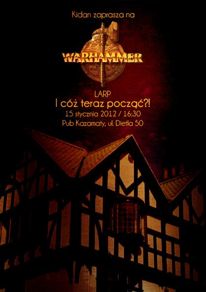 """Larp Warhammera """"I cóż teraz począć?!"""""""